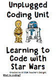 Coding with Star Wars - An Unplugged Unit for Coding