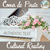 Coeur de Pirate Authentic Text Cultural Reading