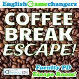 Coffee Break ESCAPE! Use Breakout EDU for Teacher / Faculty Growth Mindset PD!