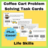 Coffee Cart Problem Solving Task Cards for Life Skills