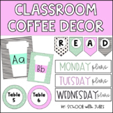 Coffee Classroom Decor (EDITABLE)