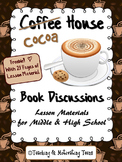 Coffee (Cocoa) House Novel Activity for Middle & High School - No Prep
