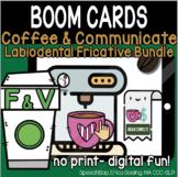Coffee & Communicate -  BOOM Cards - Labiodental Fricative