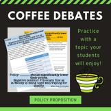 Coffee Debate Activity - Policy