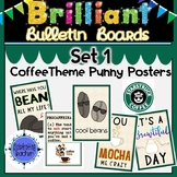 Starbucks Coffee Shop Theme Quotes Posters with Puns