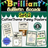 Starbucks Coffee Shop Theme Quotes Posters with Puns SET 2