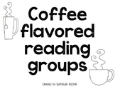 Coffee Flavored Reading Groups