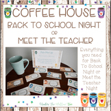 Coffee House Back To School Night / Meet The Teacher {EDITABLE}