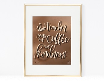 Coffee & Kindness Teacher Art