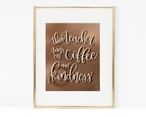 Coffee & Kindness Teacher Art