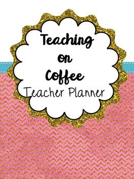 Coffee Lovers Teacher Planner Pink Gold Teal