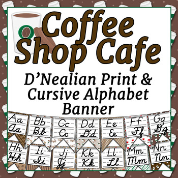 Coffee Shop Cafe Themed Alphabet Banner with D'Nealian Print and Cursive