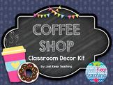 Coffee Shop Classroom Decor Theme- Brights and Chalkboard