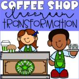 Coffee Shop Classroom Transformation
