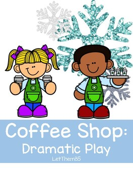 Coffee Shop Dramatic Play