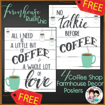 FREE Coffee Shop Farmhouse Decor Posters Virtual Classroom Distance Learning