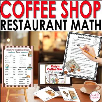 MATH RESTAURANT MENU COFFEE SHOP - Real World Math Grades 3-5