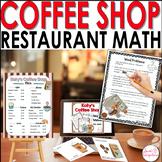 MATH RESTAURANT MENU   COFFEE SHOP   Real World Math Problems