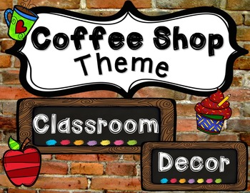 Coffee Shop Theme Classroom Decor
