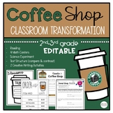 Coffee Shop Transformation (EDITABLE Math Centers, Writing, Science and Reading)