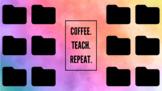 Coffee Teach Repeat Folder Computer Organizer Desktop Wall