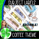 Coffee Theme Classroom | Editable Subject Labels