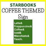 Coffee Themed Starbucks Sign