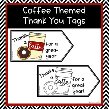 Coffee Themed Thank You Tags - Thanks a latte
