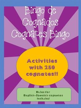 Cognates Bingo. English/Spanish version. 250 words!