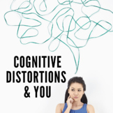 Cognitive Distortions & You | Activity for Cognitive Psychology (AP Psychology)