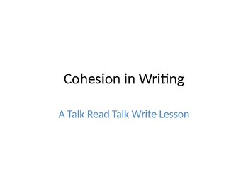 Cohesion in Writing/A TRTW Lesson
