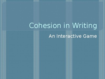 Cohesion in Writing Interactive Game