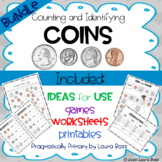 Identifying and Counting Coins Bundle--activities, worksheets, games, assessment