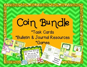 Coin Bundle: Games, Task Cards, & Journal Resources