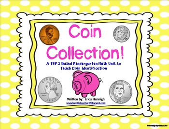 Coin Collection:  A TEKS Based Math Unit to Teach Coin Identification