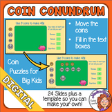 Coin Conundrums for Google Classroom Distance Learning Coin Puzzles for Big Kids