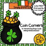 Coin Corners:  LOW PREP St. Patrick's Day Bingo Cards