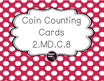 Coin Counting Cards 2.MD.C.8