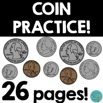 Coin Counting Practice! 26 PAGES!!!