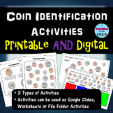 Coin Identification Activities - Digital AND Printable Bundle!