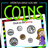 Coin Identification Game for Google Slides | Distance Learning