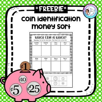 Coin Identification Sort - Money Sort *FREEBIE*
