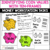 Coin Identification and Value Activity Cards with Ten-Frames