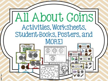 Coin Activities, Posters, Student Books, AND MORE!!