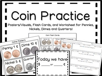 Coin Practice quarters, dimes, nickels, pennies