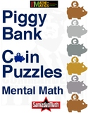 Coin Puzzles - Piggy Bank - Mental Math - Cards & Workshee