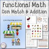 FUNCTIONAL MATH Coin Match and Addition