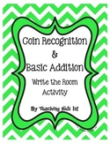 Coin Recognition and Addition Write the Room Activity