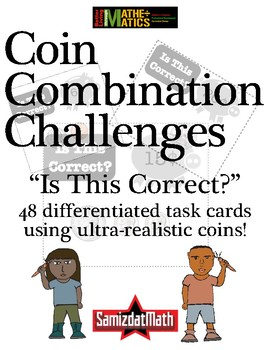 Coin Recognition and Combination Task Cards: Is This Correct? Sorting Activity