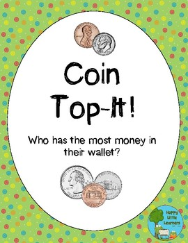 Coin Top-It, A Counting Coins Game